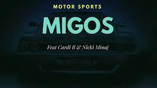 Migos Nicki Minaj Cardi B Motorsport Audio