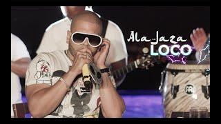 Ala Jaza - Loco (Video Oficial)