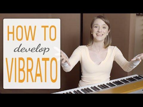 how to develop vibrato - vibrato techniques for singer
