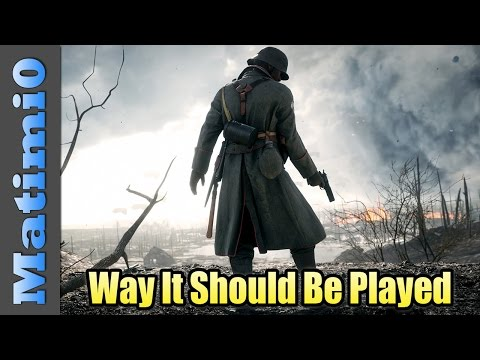 Battlefield 1 - Way it Should be Played