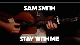 Stay with Me (Sam Smith) - Fingerstyle Guitar