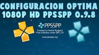 Tutorial - PPSSPP 0.9.8 PSP - Configuración Optima 1080p HD