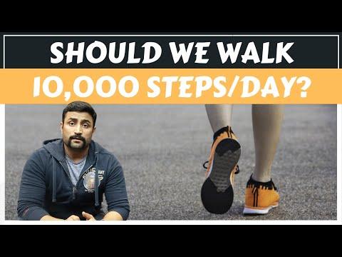 SHOULD WE WALK 10,000 STEPS/DAY?