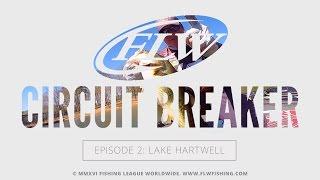 FLW Circuit Breaker S04E02 | Lake Hartwell