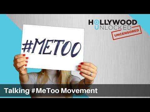 Talking #MeToo Movement on Hollywood Unlocked [UNCENSORED]