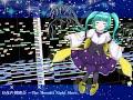 【東方風自作曲】月夜の舞踏会 ~The Moonlit Night Show.