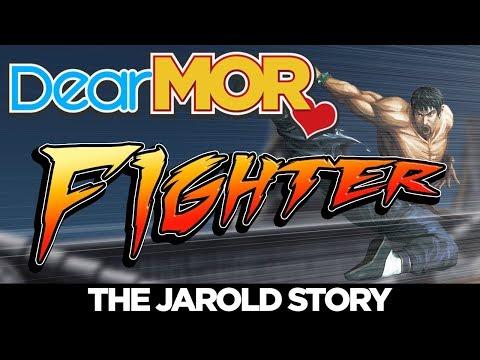 "Dear MOR: ""Fighter"" The Jarold Story 01-26-18"