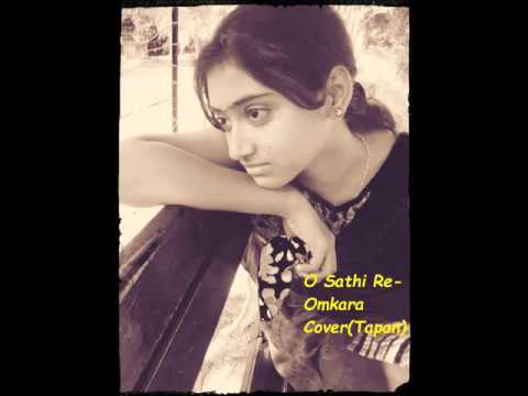 O Sathi re - Omkara | Cover | Tapan