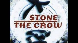 Stone The Crow - See You, Try To, Hope You