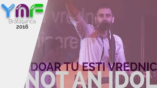 not an idol doar tu esti vrednic youth music fest 2016 bratasanca ph