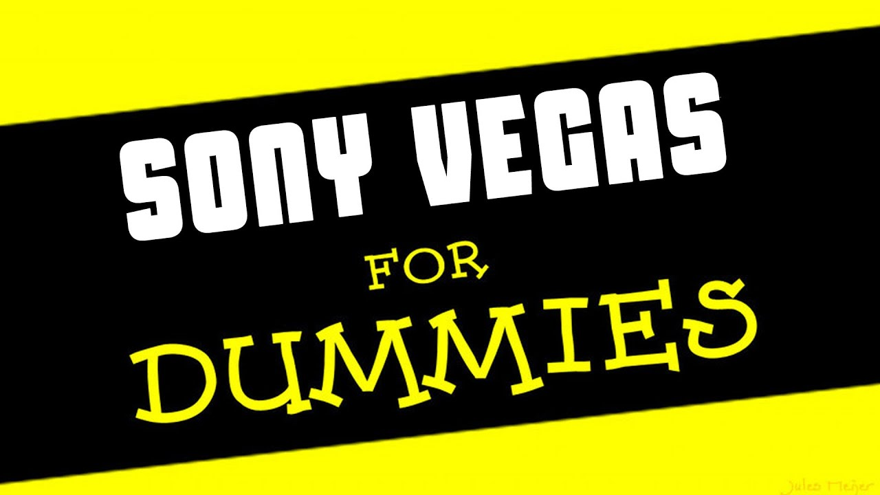 SONY VEGAS FOR DUMMIES || Video de presentación - YouTube