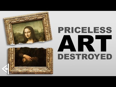 5 Priceless Artworks Ruined (by idiots)