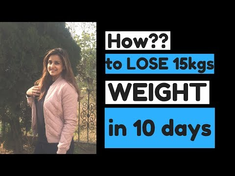 How to lose 10-15 Kgs in 10 days?: : REALITY !!!