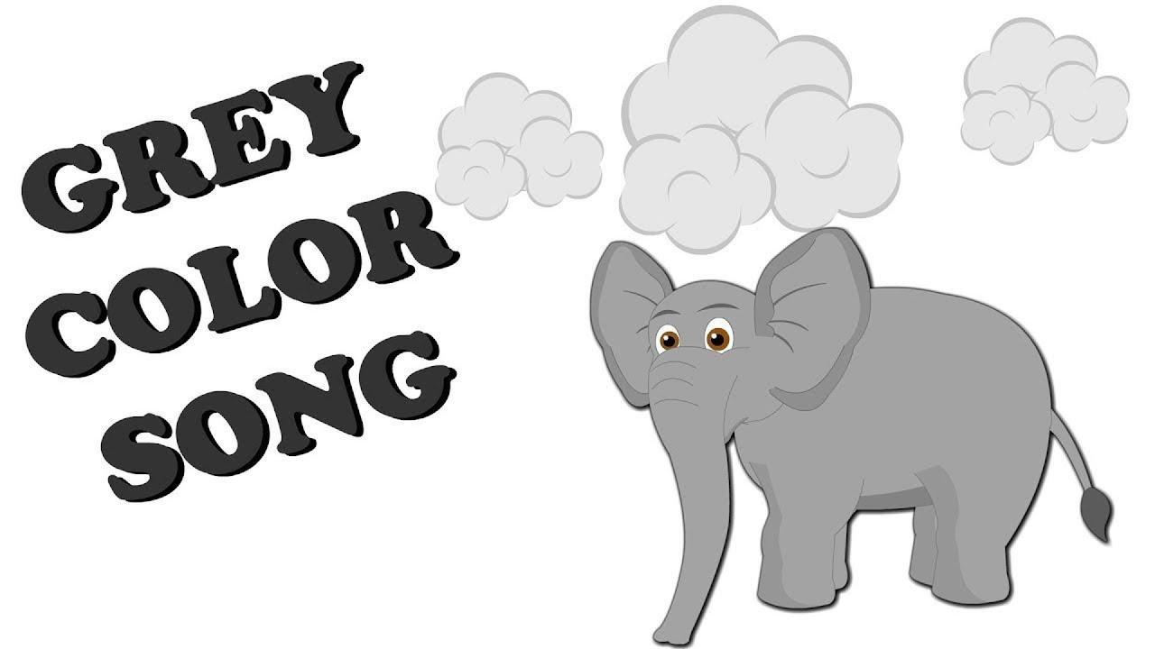 Grey Color Song For Kids Learn Teach Colors Preschool Colors Nursery Rhymes Youtube