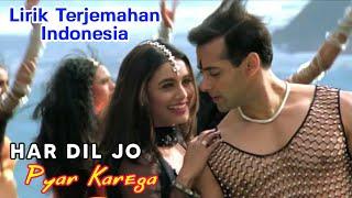 Har Dil Jo Pyar Karega Title Song   Full Video   Lirik Terjemahan Indonesia