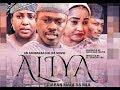 ALIYA 1&2 LATEST HAUSA FILM 2019