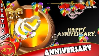 Happy Anniversary Wishes, 4K Video, Whatsapp Status