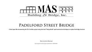Padelford St Bridge...a Time-lapse Film