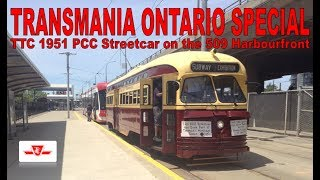 TRANSMANIA ONTARIO SPECIAL - TTC 1951 CC&F PCC 4549 Streetcar on the 509 Harbourfront