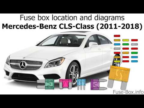 fuse box location and diagrams: mercedes-benz cls-class (2011-2018)