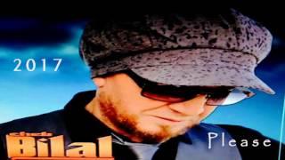 Cheb Bilal - Please 2017