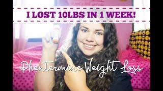 I LOST 10LBS IN 1 WEEK! | PHENTERMINE WEIGHT LOSS UPDATE FOR WEEK 1