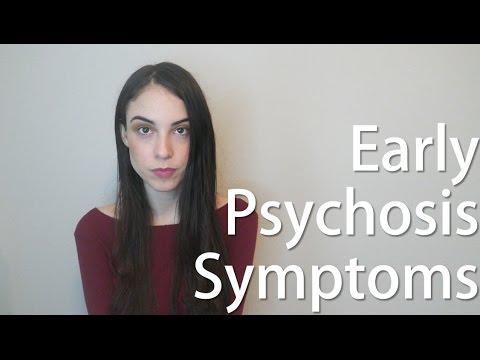 Early Psychosis Symptoms