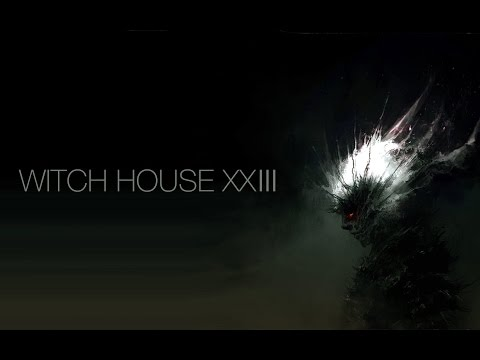 Witch House XXIII - 5th May 2017