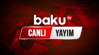 Baku Tv - Canlı yayım (13.01.2021)