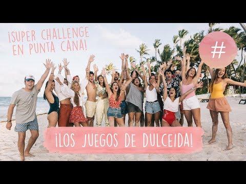 SUPER CHALLENGE EN PUNTA CANA - ¡LOS JUEGOS DE DULCEIDA!