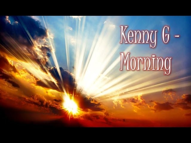 kenny-g-morning-kennyguille
