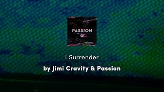 Watch Passion Surrender feat Jimi Cravity video