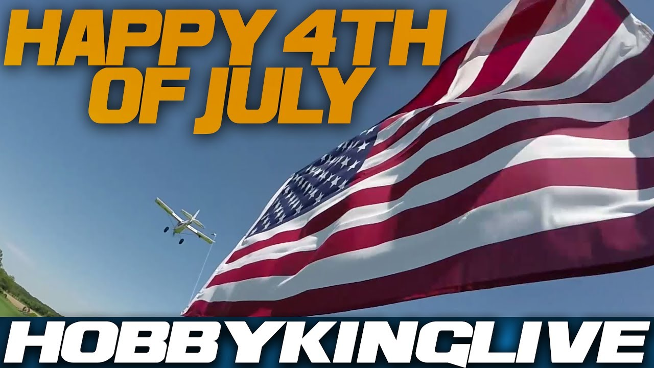 Happy 4th of July! Sale on now! - HobbyKing Live