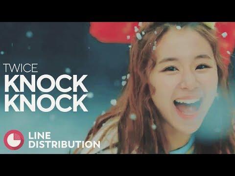 TWICE - Knock Knock (Line Distribution)