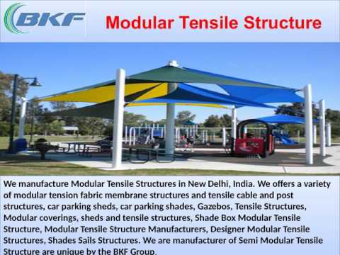 Tensile Structures Manufacturers In Delhi    Bkf Group