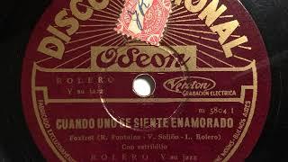 Rolero y su Jazz, Refrain, Cuando uno se siente enamorado, Foxtrot, Buenos Aires, 1929