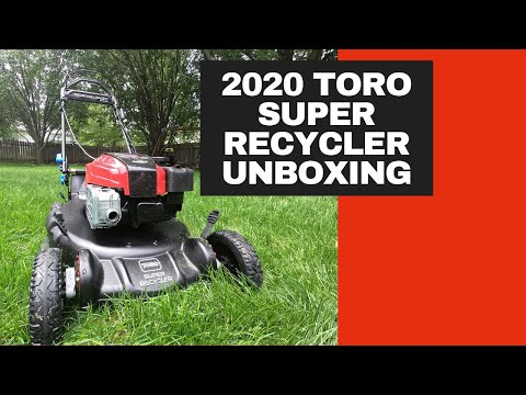2020 Toro Super Recycler 190cc Unboxing | I Got A New Mower | Full Review Soon