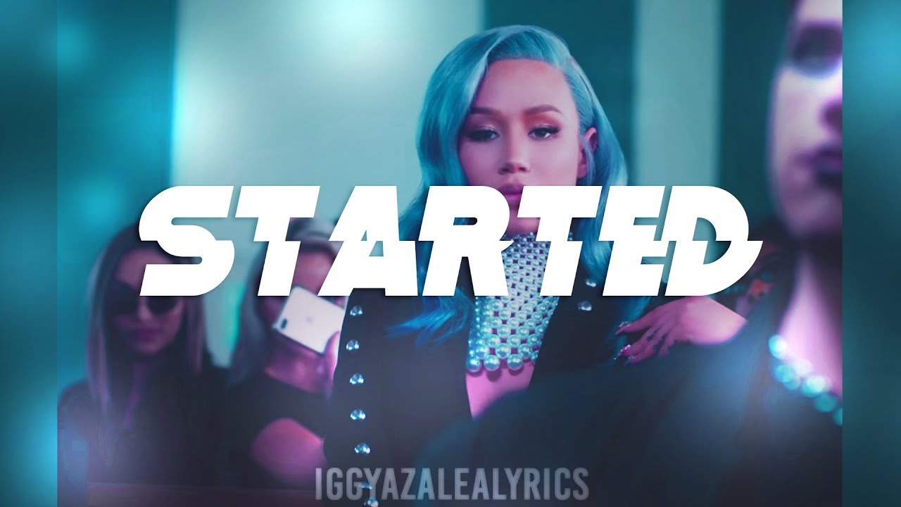 Iggy Azalea - Started (Snippet) [LYRICS]