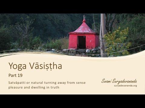 Yoga Vasistha, Part 19