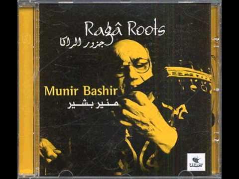 Munir Bashir - From the Maqam to the Raga (Raga Roots)