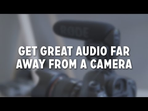 How to Get Great Audio Far Away from a Camera #AskLeb