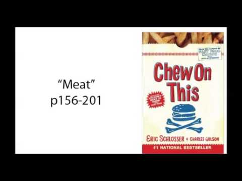 Chew on This - Meat (Ch 6)