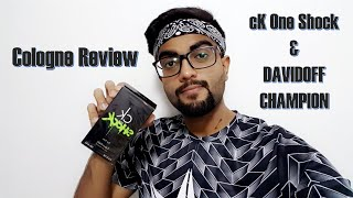 CK 1 SHOCK & DAVIDOFF CHAMPION Cologne Review
