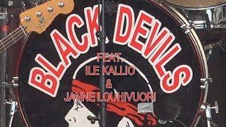 Black Devils Feat. Ile Kallio & Janne Louhivuori - Get On