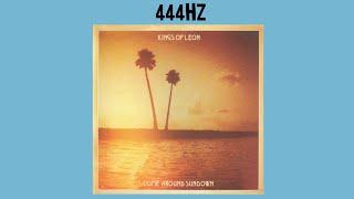 Kings of Leon - Come Around Sun Down || 444.589Hz || HQ || Full Album || 2010 ||