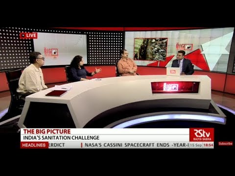 The Big Picture - India's Sanitation Challenge