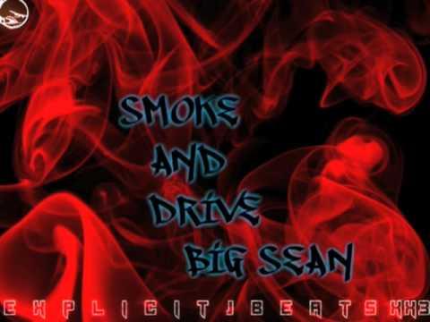 Smoke n' Drive ~Big Sean