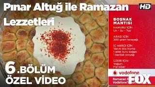 Boşnak Mantısı...Pınar Altuğ ile Ramazan Lezzetleri 6.Bölüm