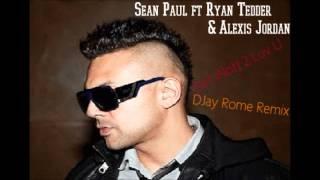 Download Sean Paul ft Ryan Tedder & Alexis Jordan - Got (Not) 2 Luv U (DJay Rome Remix) MP3 song and Music Video