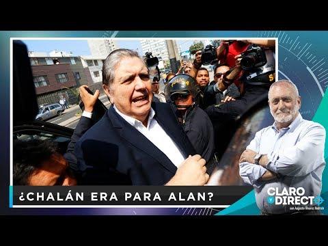 ¿Chalán era para Alan? - Claro y Directo con Augusto Álvarez Rodrich